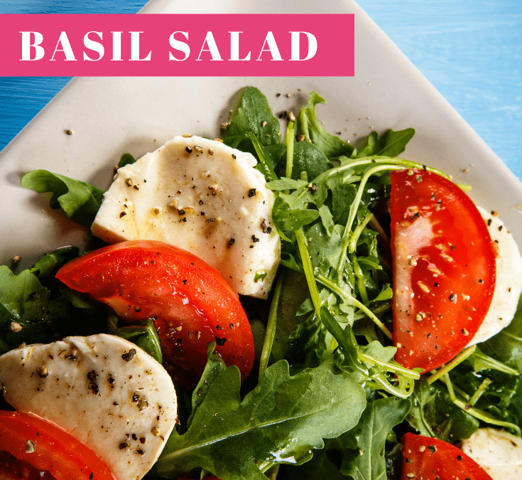 Tomato Basil Salad Recipe –
